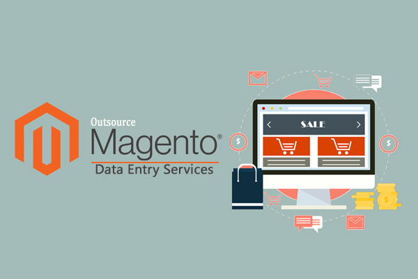 Magento Data Entry Services Outsourcing