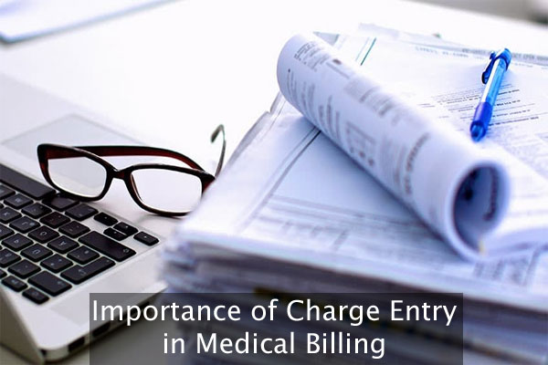 Why Charge Entry is Essential in Medical Billing?